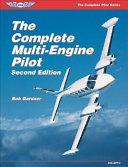 The Complete Multi Engine Pilot