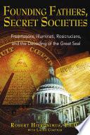Founding Fathers  Secret Societies