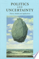 Politics and Uncertainty