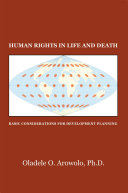 Human Rights in Life and Death