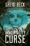 IMMORTALITY CURSE