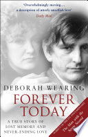 Forever Today : amnesia ever known. in 1985, a virus completely...