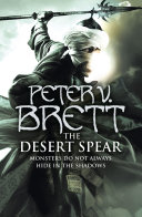 The Desert Spear  The Demon Cycle  Book 2  V Brett The Desert Spear Is Book
