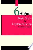 Six Sigma  Basic Steps   Implementation