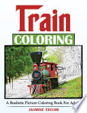 Train Coloring A Realistic Picture Coloring Book For Adults