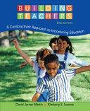 Building Teachers: A Constructivist Approach to Introducing Education