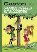 illustration Gaston (Edition 2018) - tome 16 - Gaffes, bévues et boulettes (Edition 2018)