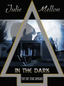 In The Dark : a problem with her. after discovering...