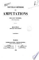 Nouvelle methode des amputations premiere memoire par le dr. Baudens
