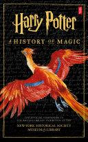 Harry Potter  A History of Magic
