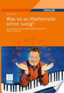 Was ist an Mathematik schon lustig