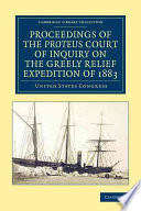 Proceedings of the Proteus Court of Inquiry on the Greely Relief Expedition of 1883