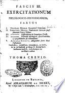 Fascis  1  5 exercitationum philologico historicarum  in quo exhibentur  1  Joh  Vorstii      collectus  recensitus  emendatus  ac notis indicibusque curatissimis auctus a Thoma Crenio