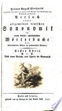 Versuch einer allgemeinen deutschen Synonymik in einem kritisch philosophischen W  rterbuche der sinnverwandten W  rter der hochdeutschen Mundart