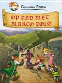 Op pad met Marco Polo / druk 1