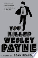 You Killed Wesley Payne