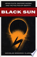 Black Sun Nazism And Fascism The Far Right Is
