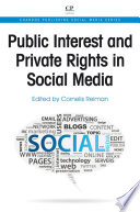 Public Interest And Private Rights In Social Media book