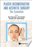 Plastic Reconstructive and Aesthetic Surgery
