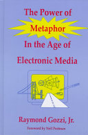 The Power of Metaphor in the Age of Electronic Media