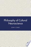 Philosophy of Cultural Neuroscience