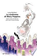 La sindrome di Mary Poppins