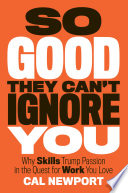 So Good They Can t Ignore You