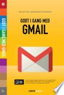 Godt i gang med Gmail
