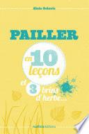 illustration Pailler en 10 leçons et 3 brins d'herbe...