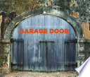 The Art and History of the Garage Door