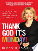 Thank God It's Monday! Doing And Creating Massive Results Roxanne Emmerich