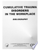 Cumulative Trauma Disorders In The Workplace book