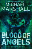 Blood of Angels (The Straw Men Trilogy, Book 3) Straw Men And The Lonely
