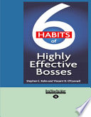 6 Habits of Highly Effective Bosses  Easyread Large Edition