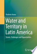 Water and Territory in Latin America