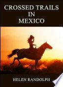 download ebook crossed trails in mexico : mexican mystery stories pdf epub