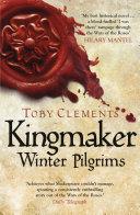 Kingmaker  Winter Pilgrims