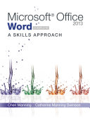 Microsoft Office Word 2013: A Skills Approach, Complete