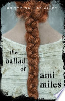 The Ballad of Ami Miles Book PDF