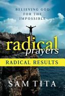 download ebook radical prayers, radical results pdf epub