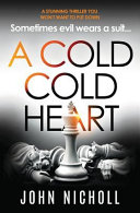 A Cold Cold Heart : ...