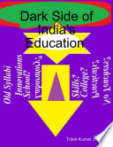 Dark Side of India s Education