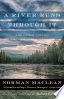 A River Runs Through It And Other Stories book