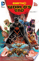 Earth 2  World s End Vol  1