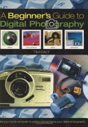The Beginner s Guide to Digital Photography