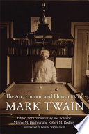 The Art  Humor  and Humanity of Mark Twain