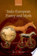 Indo European Poetry and Myth