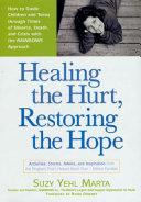 Healing the Hurt  Restoring the Hope