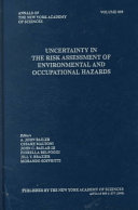 Uncertainty in the risk assessment of environmental and occupational hazards