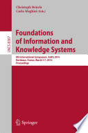 Foundations Of Information And Knowledge Systems : on foundations of information and knowledge systems, foiks...
